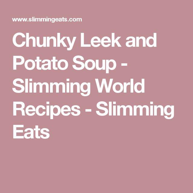 Chunky Leek and Potato Soup - Slimming World Recipes - Slimming Eats