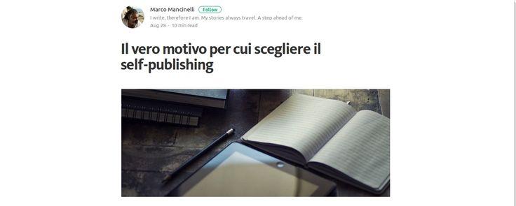 Il vero motivo per cui scegliere il self-publishing
