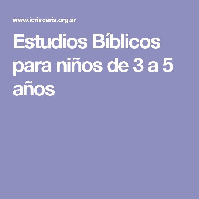 Estudios Bíblicos para niños de 3 a 5 años