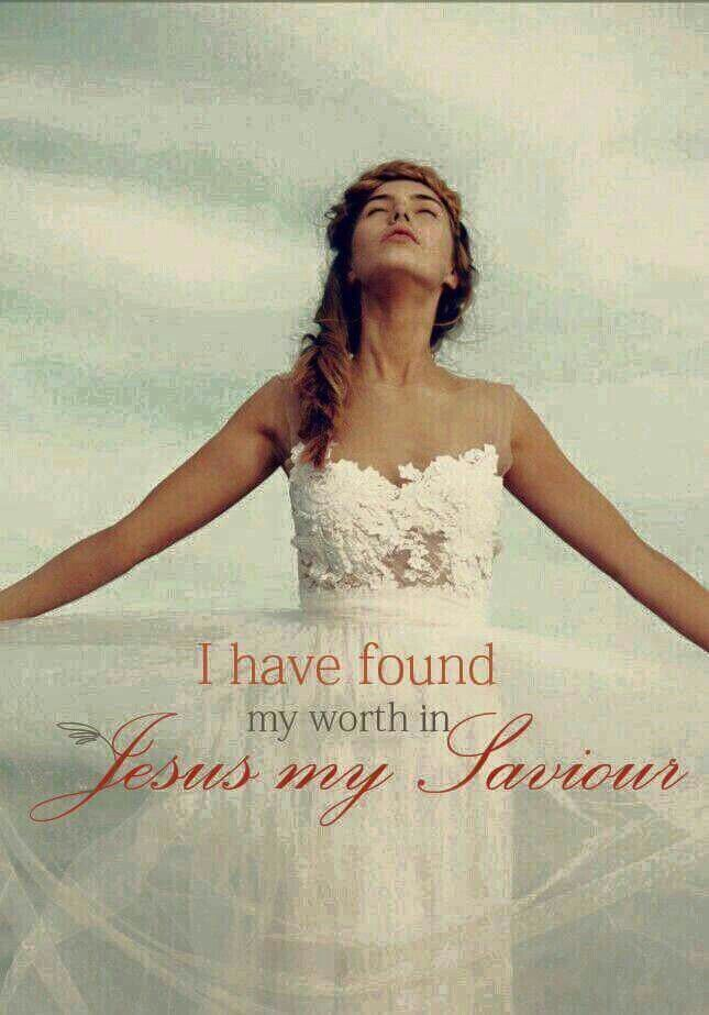 I have found my worth in Jesus my Savior. Woman, Bride of Christ praising the Lord. Prophetic art.