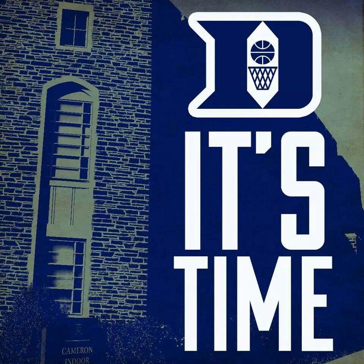 Duke basketball time!  #HereComesDuke