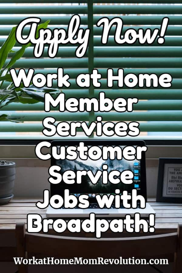 Work At Home Member Customer Service Jobs With Broadpath