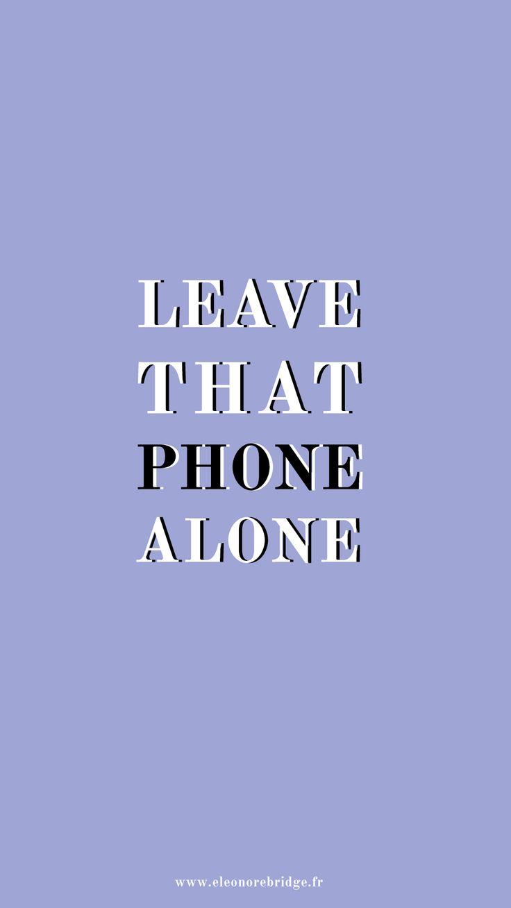 Fond d'écran iphone pour lutter contre son addiction à facebook, twitter ou instagram, faire sa digital detox, apprendre à poser son téléphone pour retrouver du temps pour vivre !