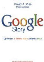 Google Story /Opowieść o firmie, która zmieniła świat