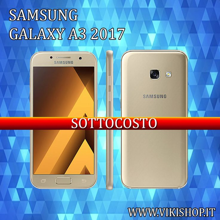 Samsung Galaxy A3 2017 ORO 16GB In Promozione!  https://lnkd.in/f_5KDxs #samsunga3 #galaxya3 #samsunga32017 #galaxya32017 #a32017nero #samsunga3golda3