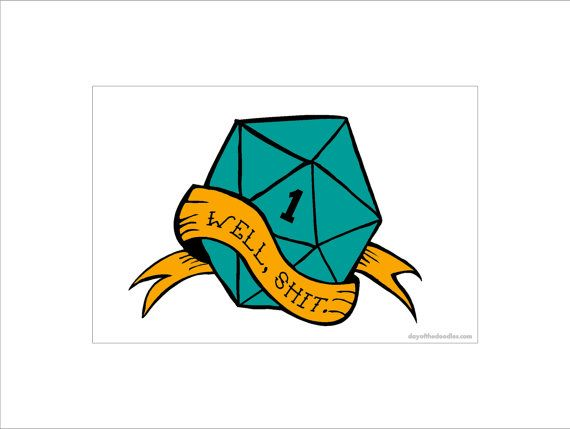 Critical Fail sign - d20 illustration sign dungeons and dragons rpg