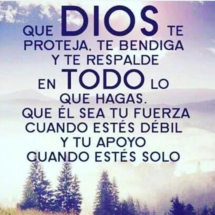 Que Dios te proteja, te bendiga y te respalde en Todo lo que hagas. Que el sea tu Fuerza cuando estés débil y tú apoyo cuando estés sólo. #confianza #Dios #fe #proteccion #oracion  Etiqueta a un amigo(a) y bendice con su protección