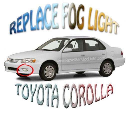 Replace front bumper fog light Toyota Corolla 2001-2002