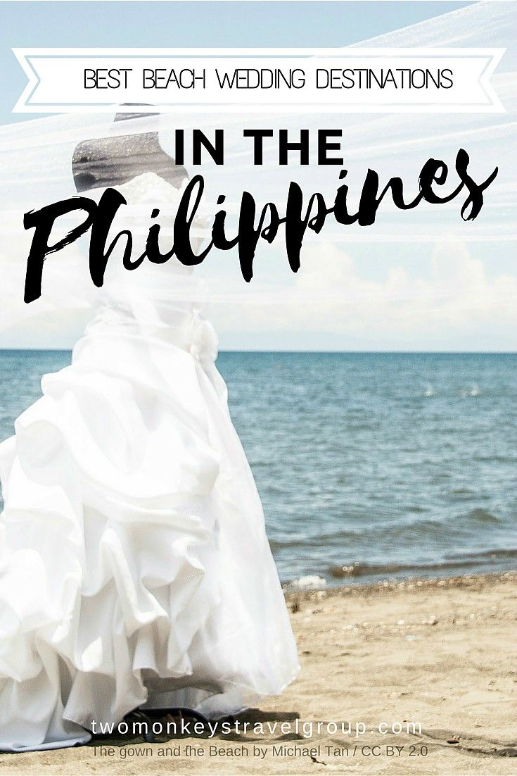 Best Beach Wedding Destinations in the Philippines  Are you getting married soon or do you know someone who is? The perfect wedding is every girl's dream, and choosing a location is hard to do, but if you've ever dreamt of a beach wedding and have no idea where, then you might want to check out this list of our top beach wedding destinations in the Philippines and you might have your most memorable beach wedding ever.