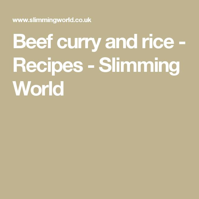 Beef curry and rice - Recipes - Slimming World