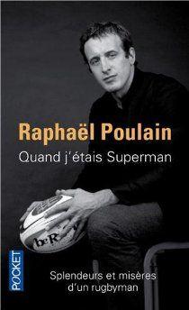 Quand j'étais Superman par Raphaël Poulain