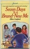 book cover of     Seven Days to a Brand-new Me     by    Ellen Conford