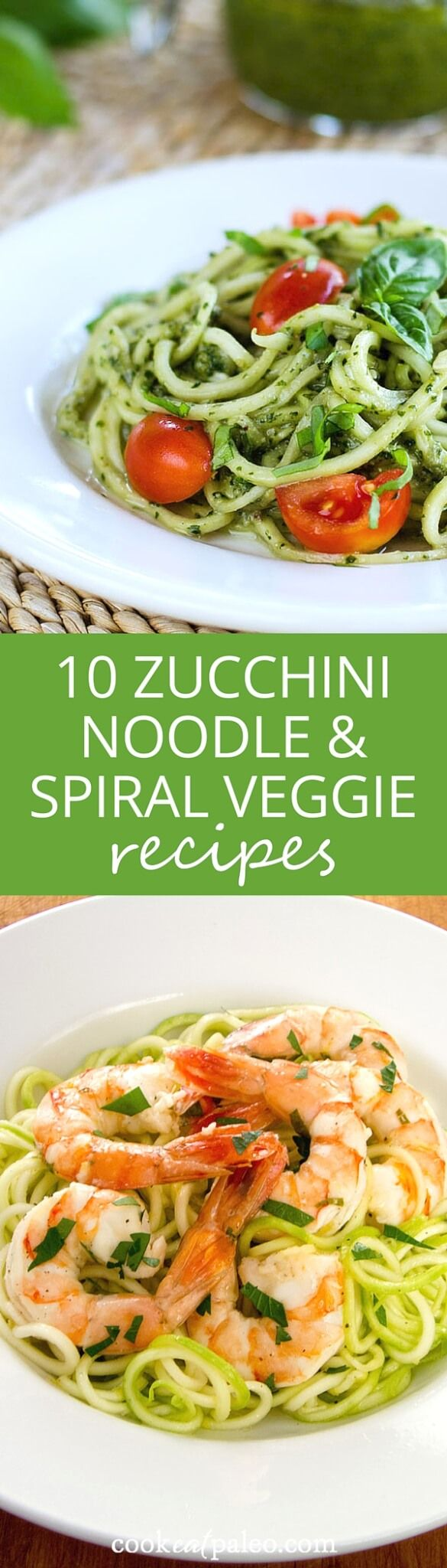 Easy Zucchini Noodle and Spiralized Veggie Recipes - savory paleo pasta recipes that are gluten-free, grain-free, and packed with delicious flavors and fresh ingredients. ~ http://cookeatpaleo.com