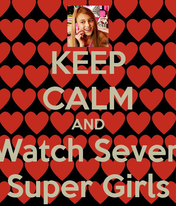 seven super girl | KEEP CALM AND Watch Seven Super Girls