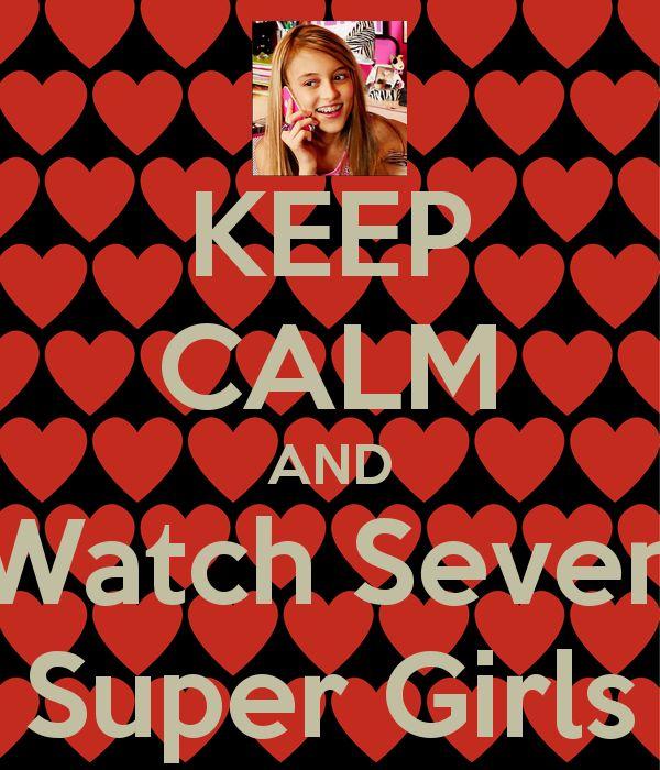 seven super girl | KEEP CALM AND Watch Seven Super Girls