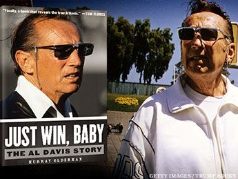 'Just Win, Baby' -- The Al Davis Story  #Raiders #NFL #books