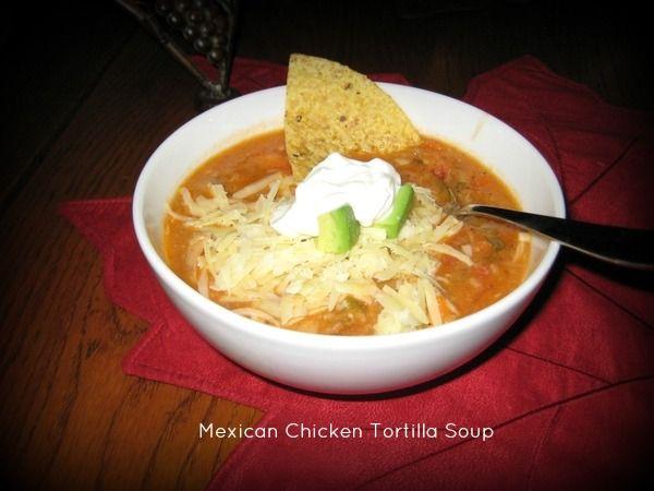 Mexican Chicken Tortilla Soup | yummy | Pinterest