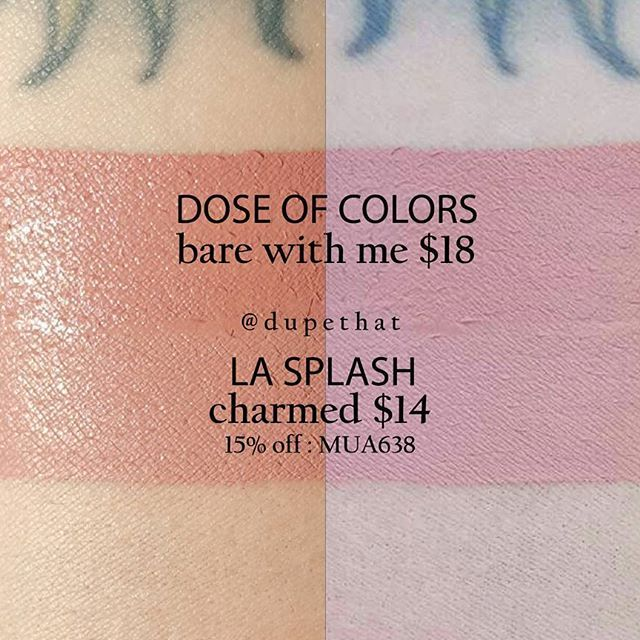 Dose of Colors Bare With Me dries to be a touch more pink than LA Splash Cosmetics Charmed, but this comparison was too close not to share!
