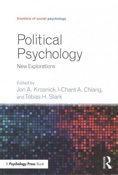 Political Psychology: New Explorations
