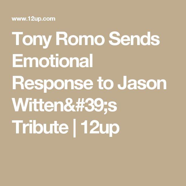 Tony Romo Sends Emotional Response to Jason Witten's Tribute | 12up