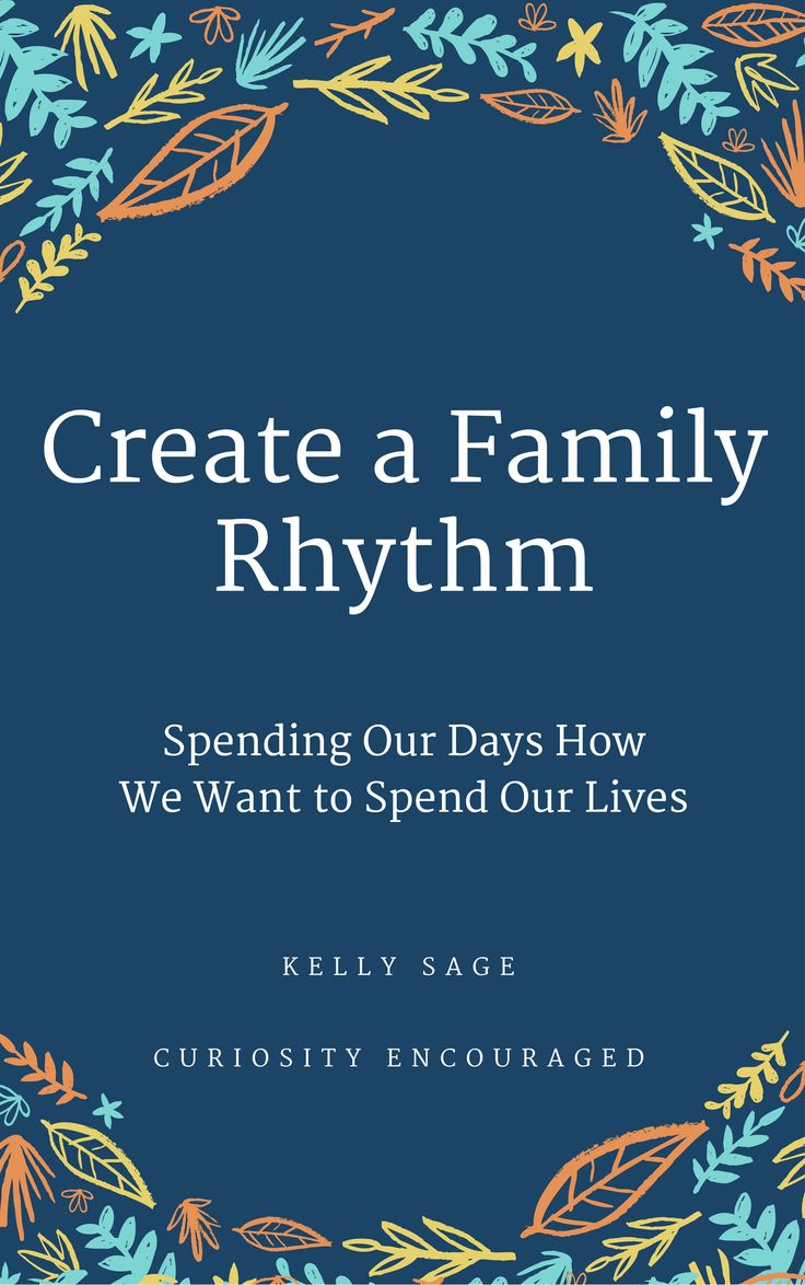 Do you wish you had more time doing what you love? Are there parts of your day that always feel crazy? 10 Simple steps to help families create the lives they want by embracing the ordinary moments and creating a gentle routine. Create a Family Rhythm- Free Ebook- How We Spend Our Days is How We Spend Our Lives!