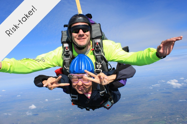 Skydiving? Risk-taker!