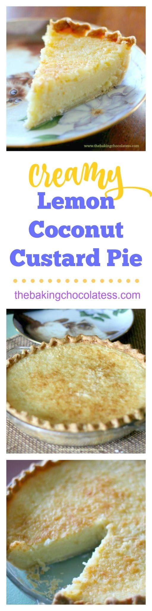 Creamy Lemon Coconut Custard Pie via @https://www.pinterest.com/BaknChocolaTess/