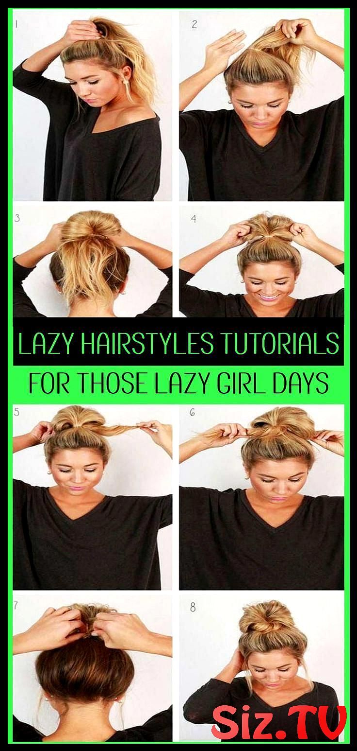 Lazy Hairstyles Quick Messy Lazy Hairstyles For School Or For Work Easy Messy Bun Hairstyles Tutorials For Lazy Girls Mediumhairstyleideas Lazy Hairst...