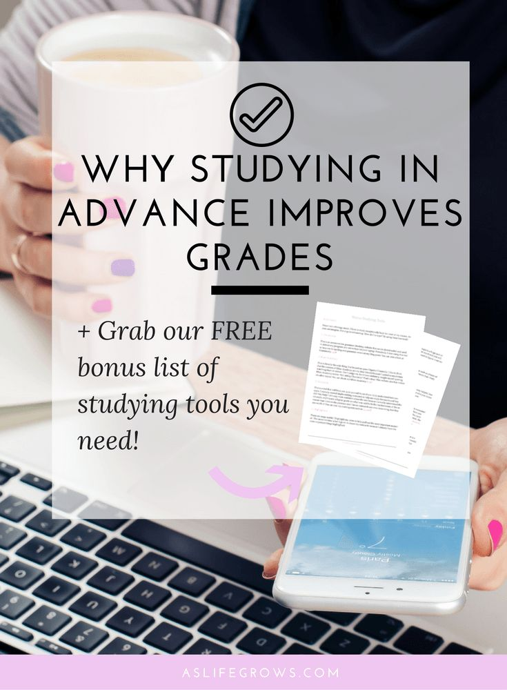 Do you want to improve your grades? Click here to learn how studying in advance