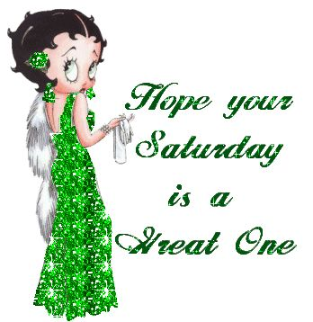 Have a Happy Saturday | http://www.glitters123.com/saturday/have-a-great-saturday/