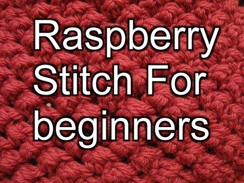Crochet Raspberry Stitch - Video Tutorial