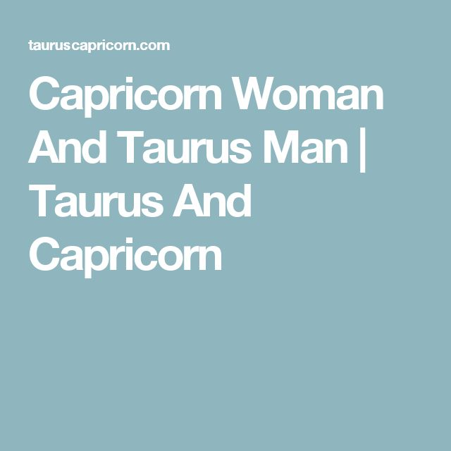 how to make a taurus man love you
