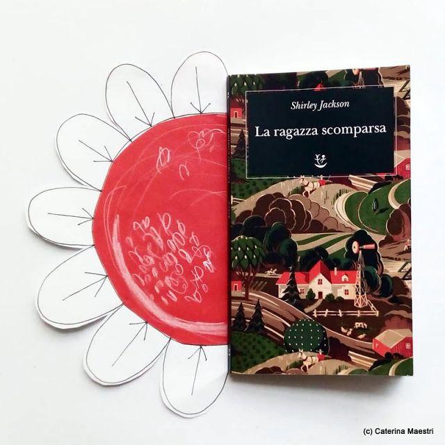Leggere Un Buon Libro La Ragazza Scomparsa Di Shirley Jackson Jackson Buoni Libri Ragazza