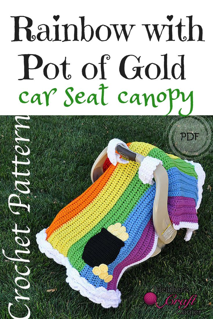 Rainbow with Pot of Gold Car Seat Canopy #stpatricsday #affiliate #lovecrochet #crochetblankets