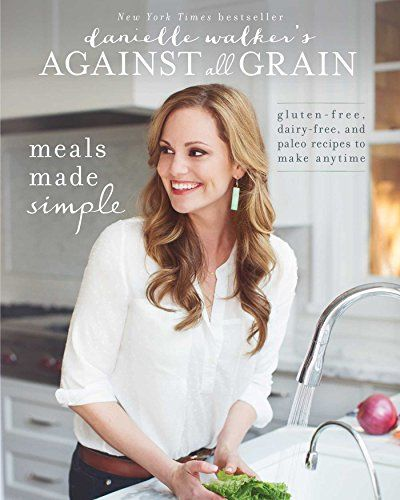 Danielle Walker's Against All Grain: Meals Made Simple: Gluten-Free, Dairy-Free, and Paleo Recipes to Make Anytime by Danielle Walker http://www.amazon.com/dp/162860042X/ref=cm_sw_r_pi_dp_cbjQub1P6GV56