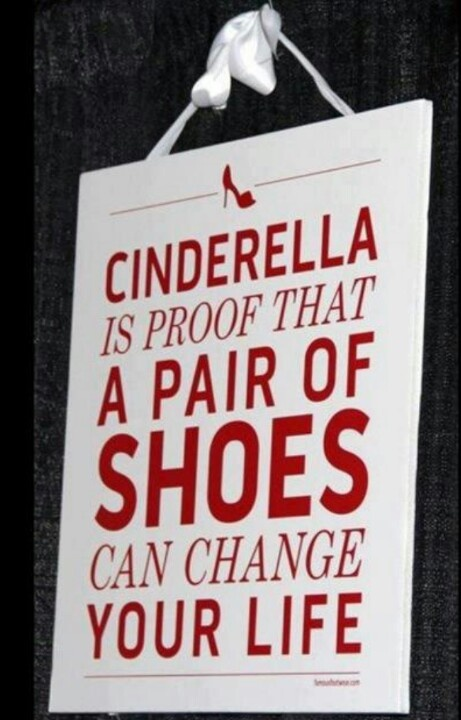 Cinderella shoes  - always need the right pairs of shoes. Here's proof!