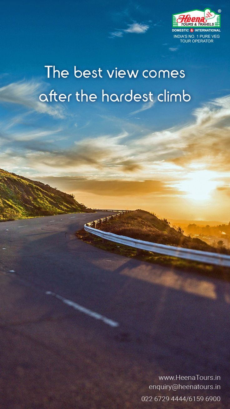 The best view comes after the hardest climb..!!