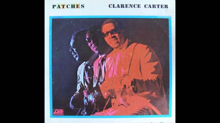 Clarence Carter - Patches  (High Quality) (+playlist)