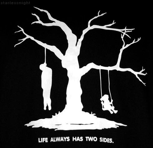 ✯ Life Always Has Two Sides ✯                                                                                                                                                                                 More