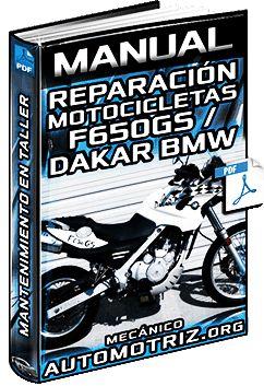 Descargar Manual Completo: Reparación y Mantenimiento de Motos F650GS/Dakar BMW - Motor, Equipo Eléctrico, Sistemas, Cadena, Propulsión, Frenos y Neumáticos Gratis en Español y PDF.