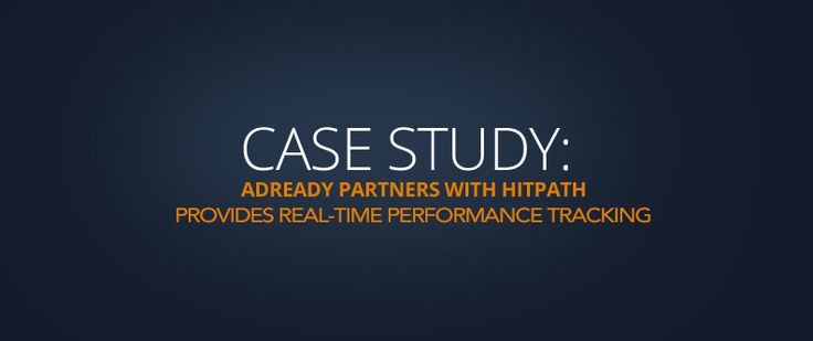 Here's a case study of AdReady's partnership with HitPath.