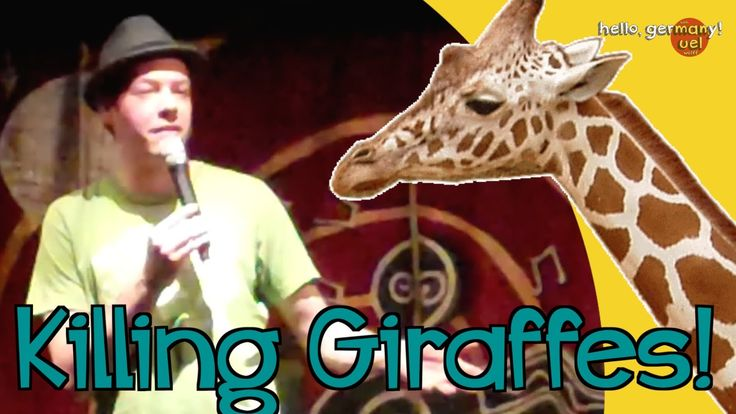 Hey Good Morning In German : German comedian kills giraffes my stuff in english