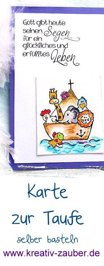 Karte zur Taufe selber basteln - als Einladung oder Glückwunschkarte - Motivstempel Text und Arche von www.kreativzauber.de