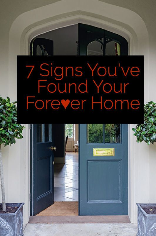 7 Signs You've Found Your Forever Home | Ever wondered if you've found the home of your dreams? Believe it or not, there are seven signs that will tell you for sure. How many ring true for you?