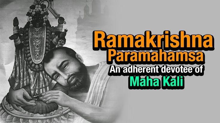 Ramakrishna Paramahamsa - An adherent devotee of Maha Kali.