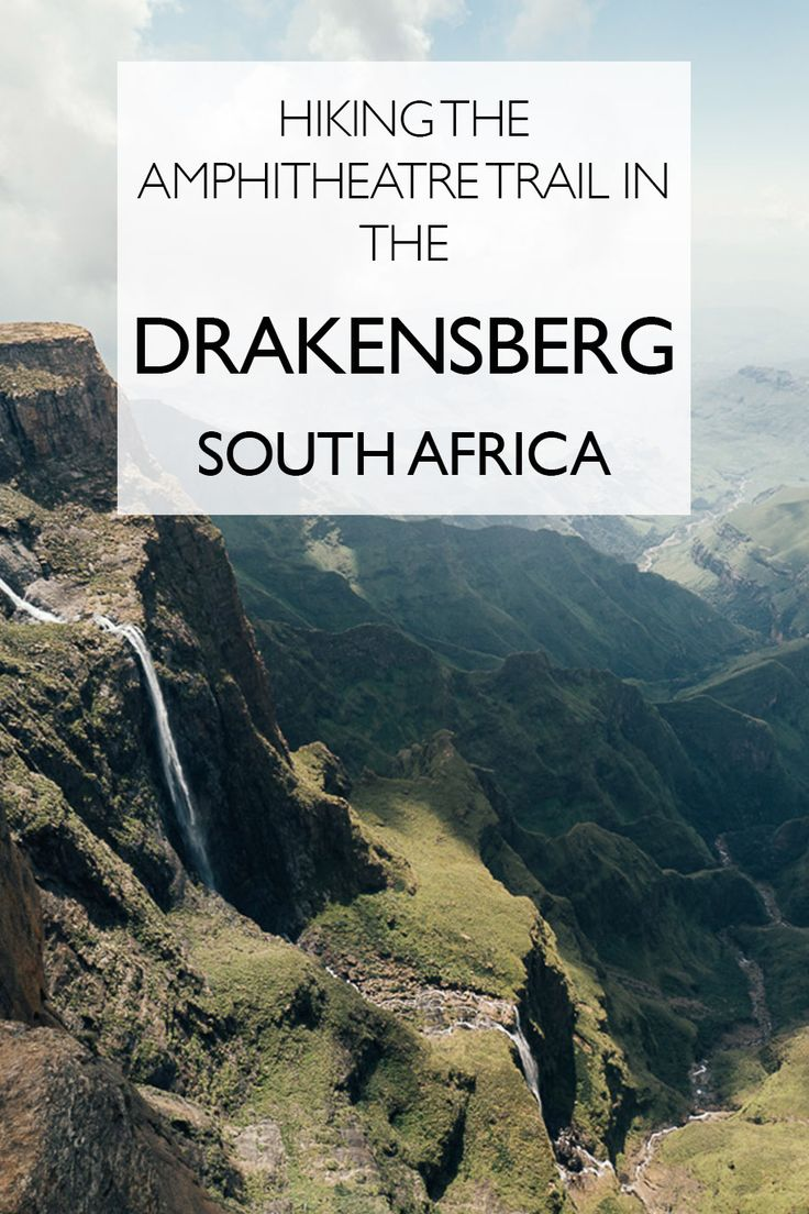 Reaching the Roof of Africa - A Guide to Hiking the Amphitheatre Trail in the Drakensberg, South Africa