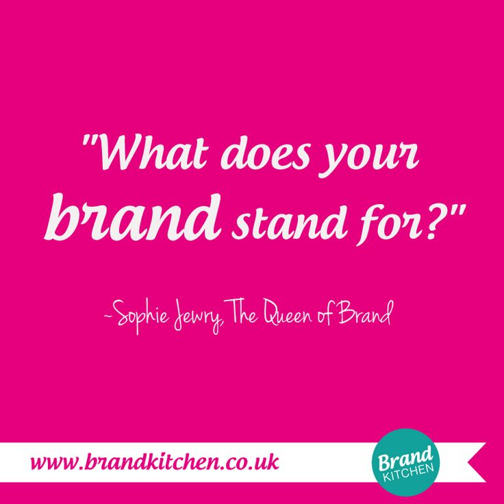 """""""What does your brand stand for?"""" ~Sophie Jewry, The Queen of Brand... #branding #entrepreneur... P.S. Are you thinking about starting a #business of your own? Find out what you need to do.... Go to my website. :)"""
