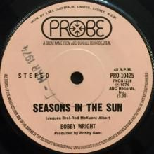 SEASONS IN THE SUN / LIVE AND LET LIVE ~ BOBBY WRIGHT 7 inch single