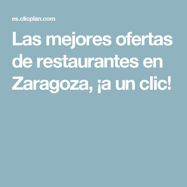 Las mejores ofertas de restaurantes en Zaragoza, ¡a un clic!