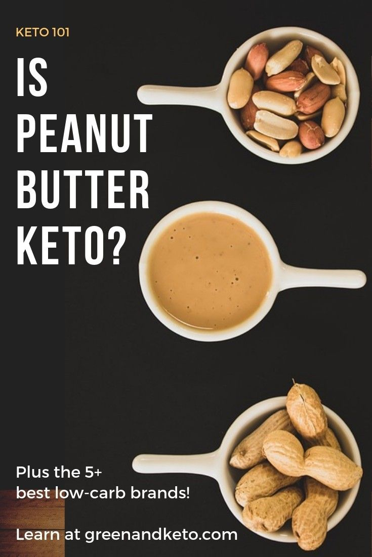 Is Peanut Butter Keto Read To Learn How To Enjoy This Sweet And Salty Keto Snack And Stay In Ketosis Your Essential Guid Keto Recipes Easy Food Peanut Butter